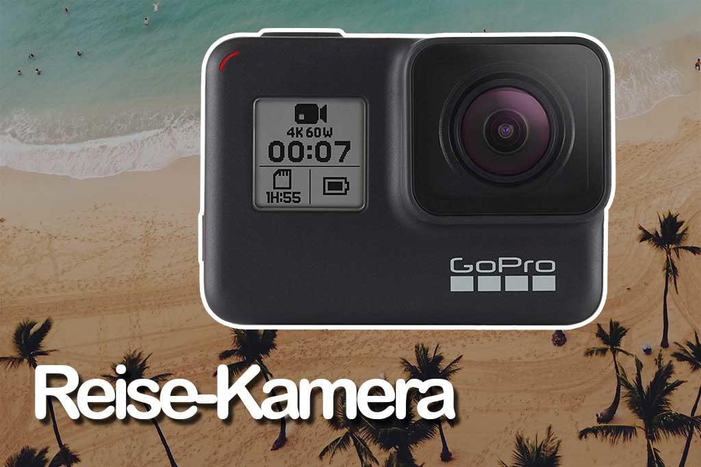Reise-Kamera Must-have